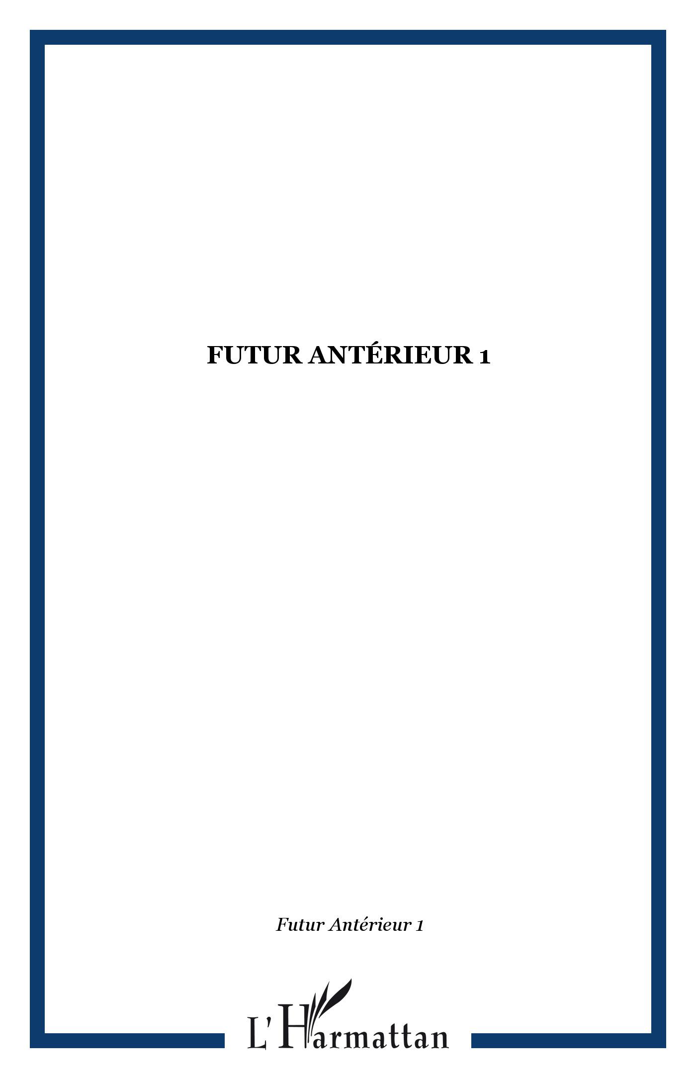 Revues FUTUR ANTÉRIEUR 1, Futur Antérieur 1
