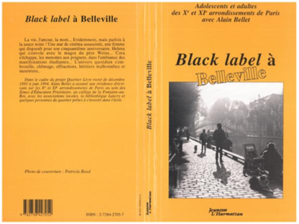 Black Label à Belleville