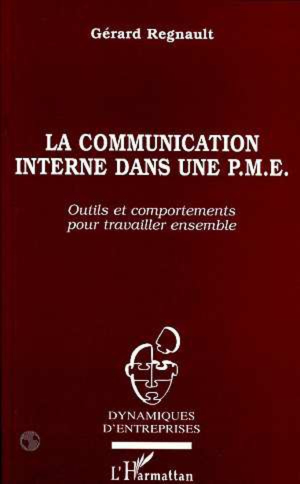 Communication interne dans une pme (la) (Dynamiques dentreprises) (French Edition)