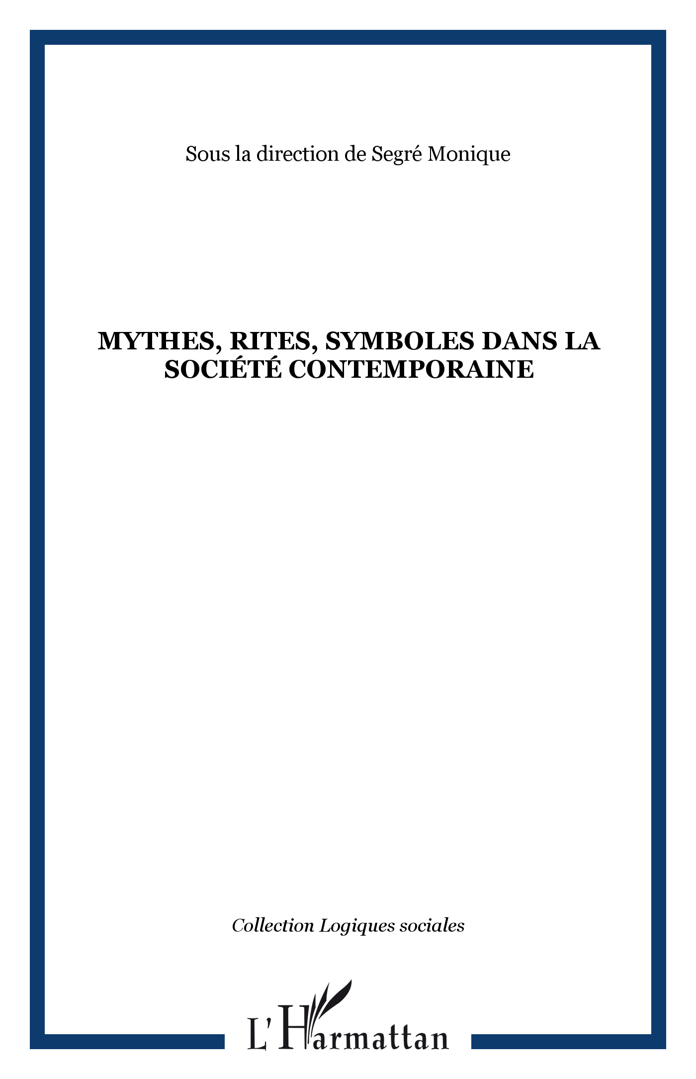 Mythes, rites,