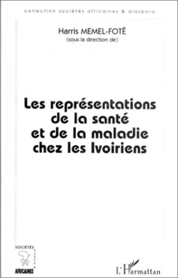 Les Représentations de la Santé et de la Maladie chez les Ivoiriens