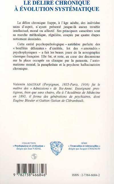 LE DÉLIRE CHRONIQUE À ÉVOLUTION SYSTÉMATIQUE, Valérie Magnan ...