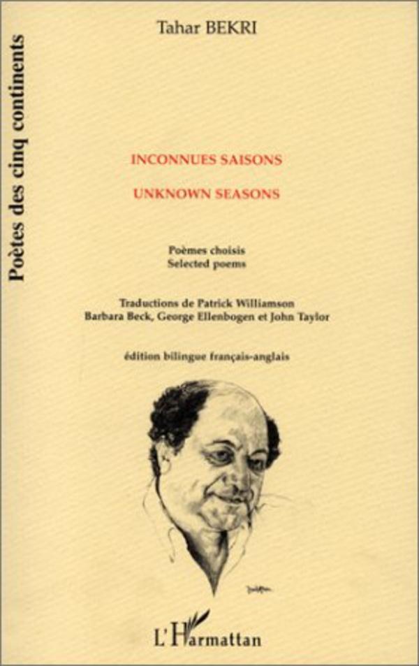 Inconnues Saisons Unknown Seasons Tahar Bekri Livre