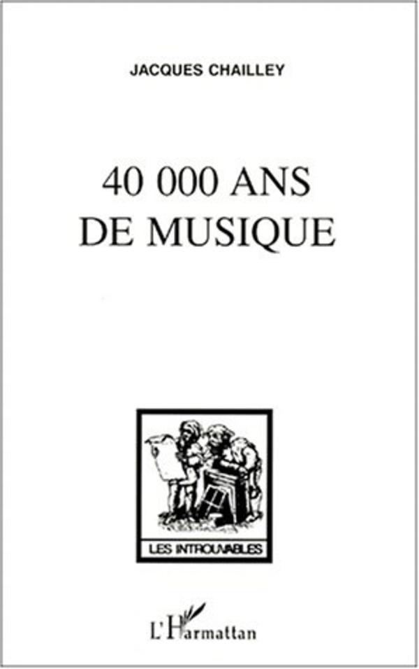 40.000 ans de musique (Jacques Chailley)