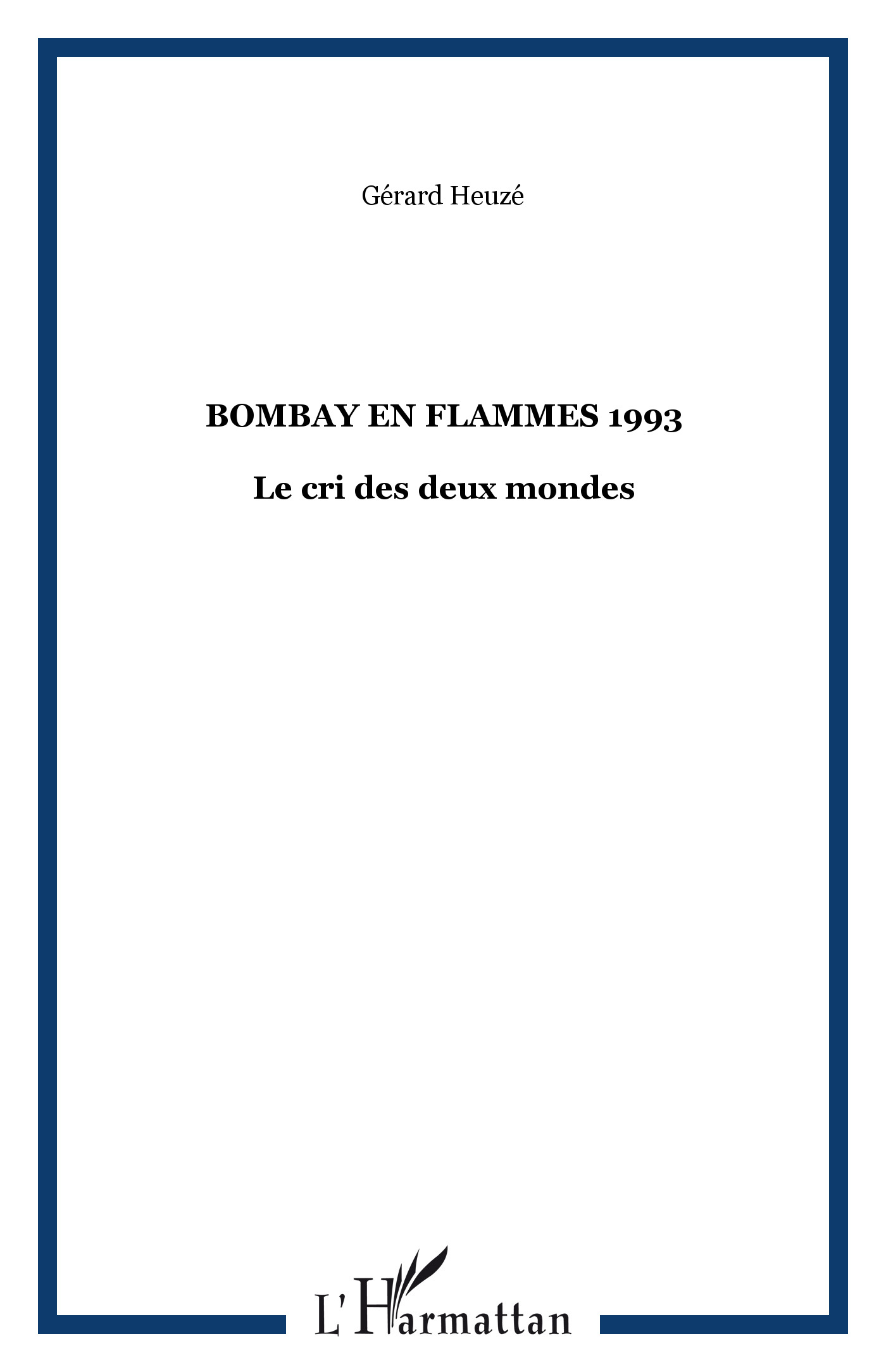 BOMBAY EN FLAMMES