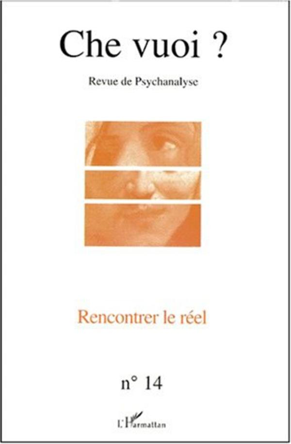 RENCONTRER LE RÉEL