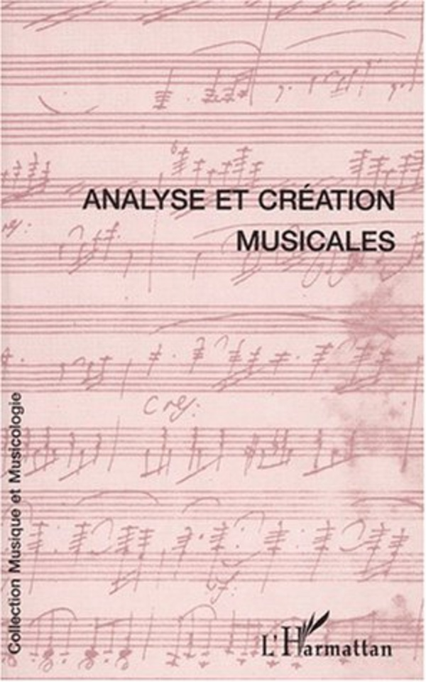 ANALYSE ET CRÉATION MUSICALES