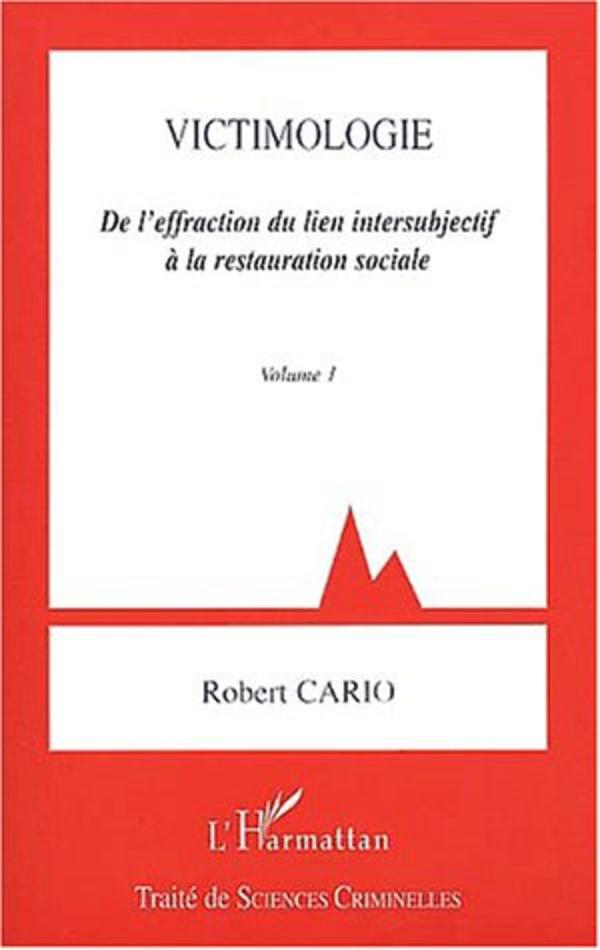 Victimologie De Leffraction Du Lien Intersubjectif à La
