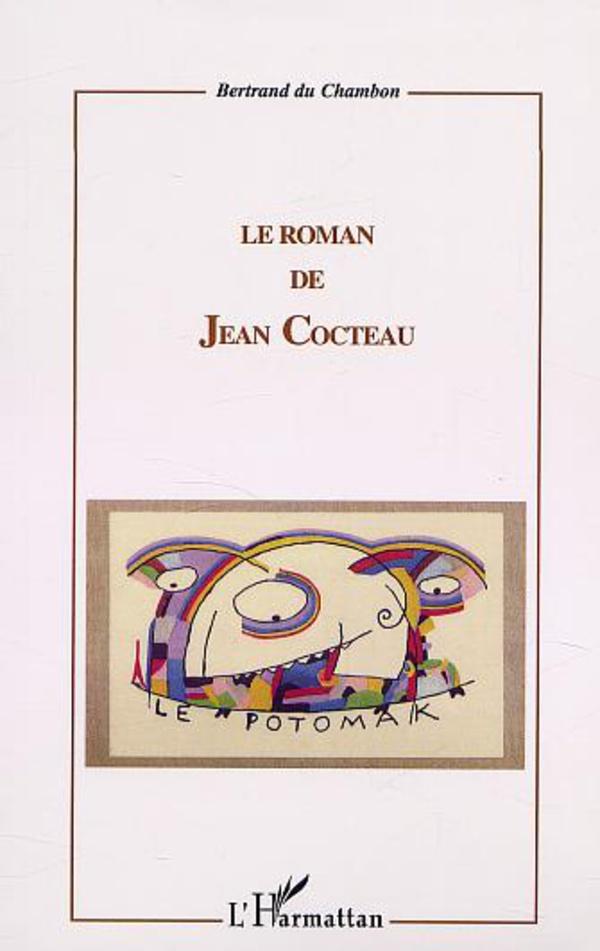 790501f8aaa Livre. Livre LE ROMAN DE JEAN COCTEAU