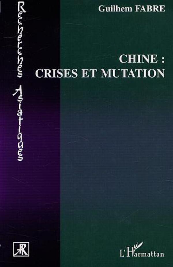 CHINE : CRISES ET