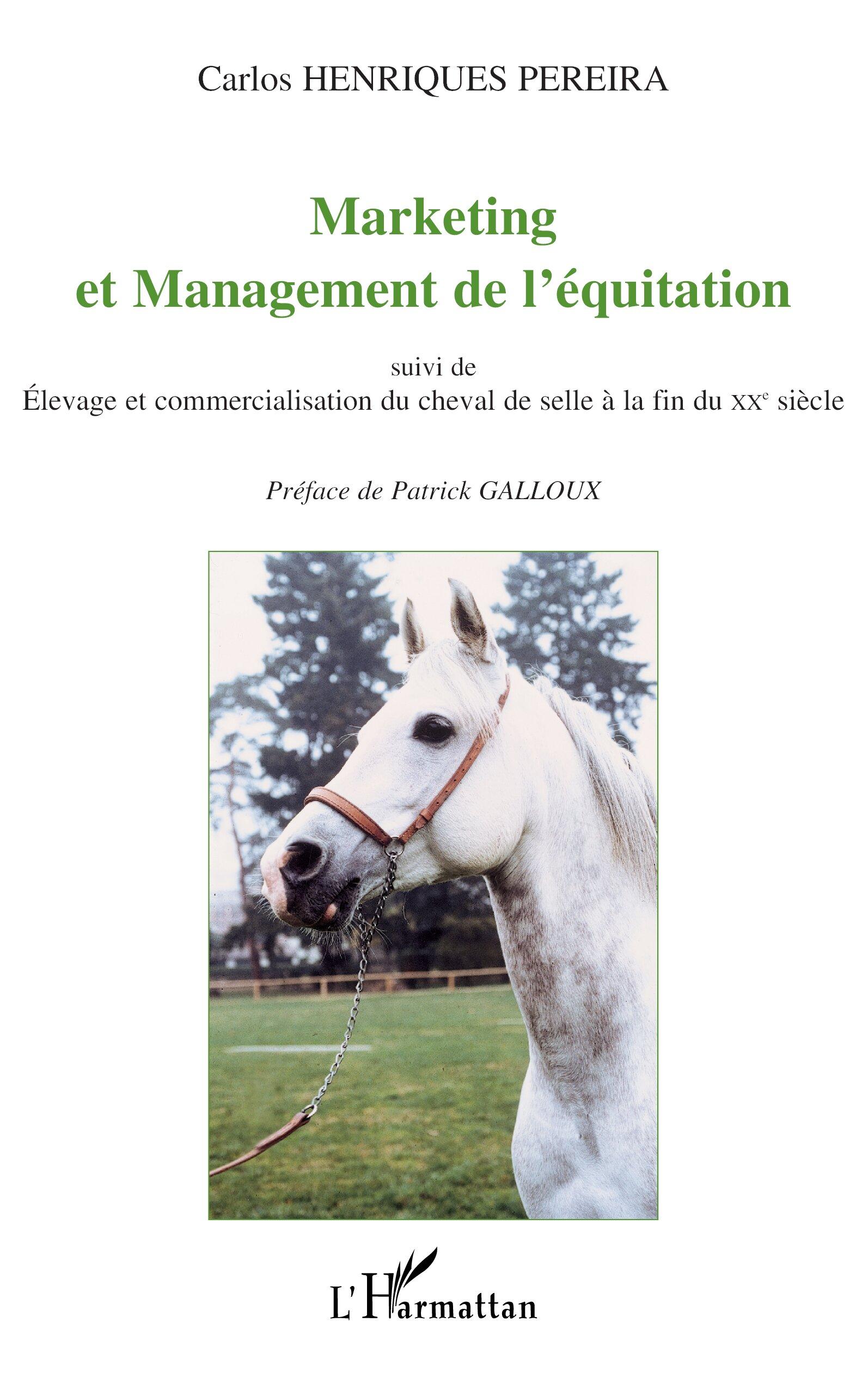 MARKETING ET MANAGEMENT DE L'éQUITATION suivi de de de Elevage et bf44aa