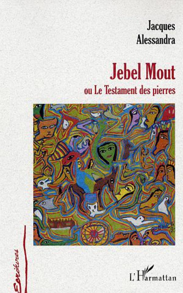 Jebel Mout ou Le