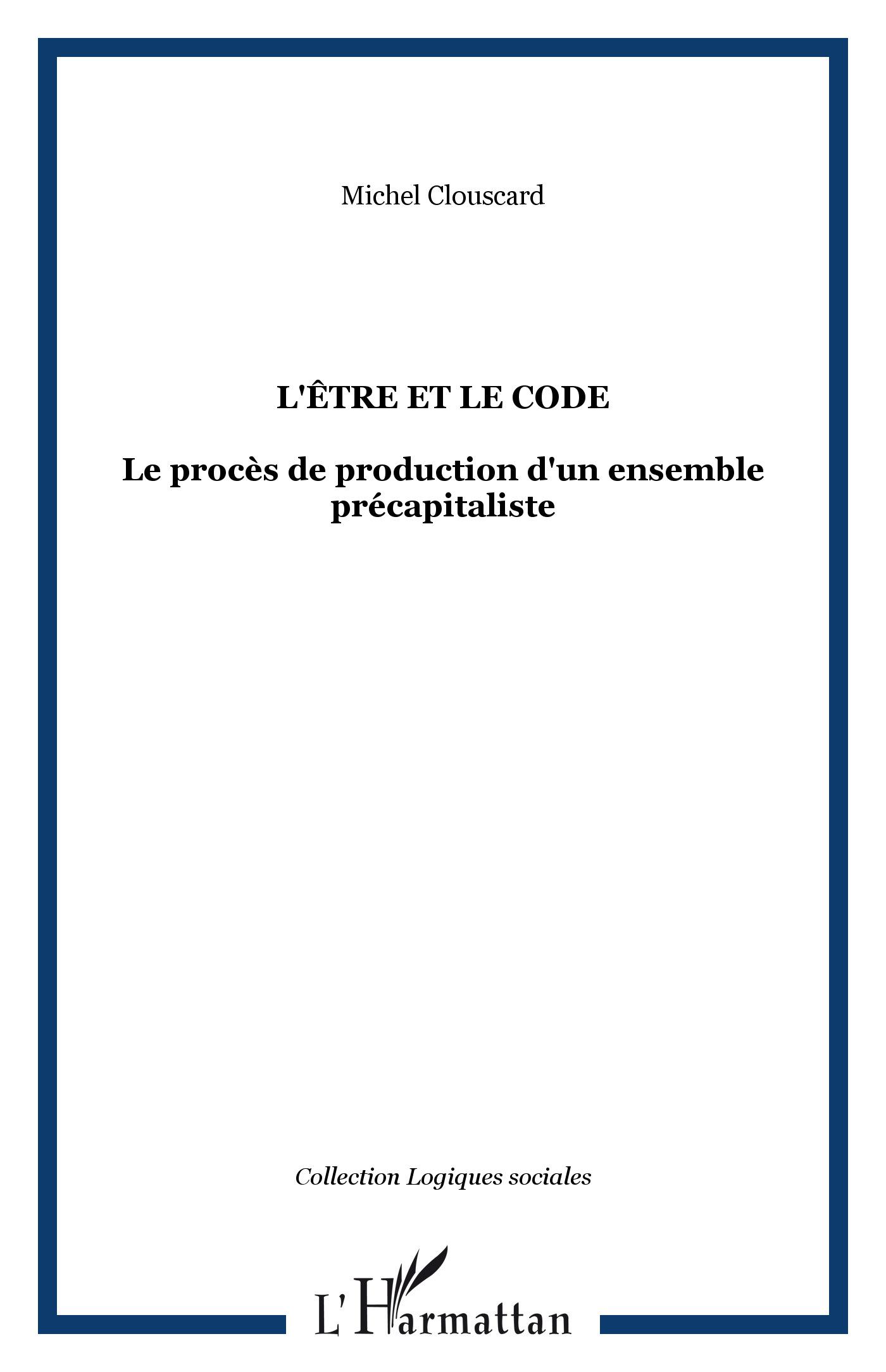 L'être et le code - Michel Clouscard