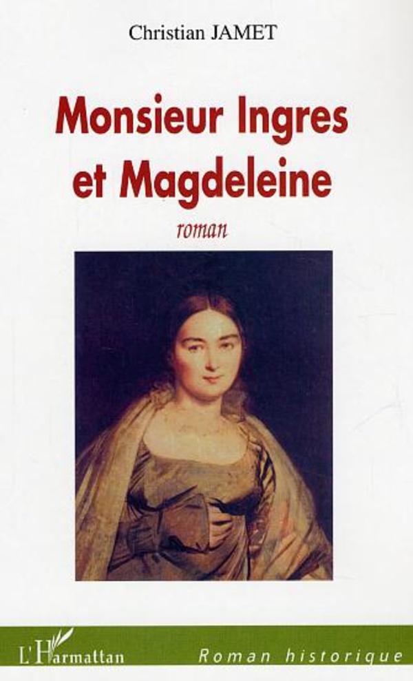 Monsieur Ingres et