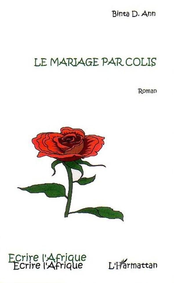 """Résultat de recherche d'images pour """"ANN Binta D., Le mariage par colis, L'Harmattan, 2004"""""""