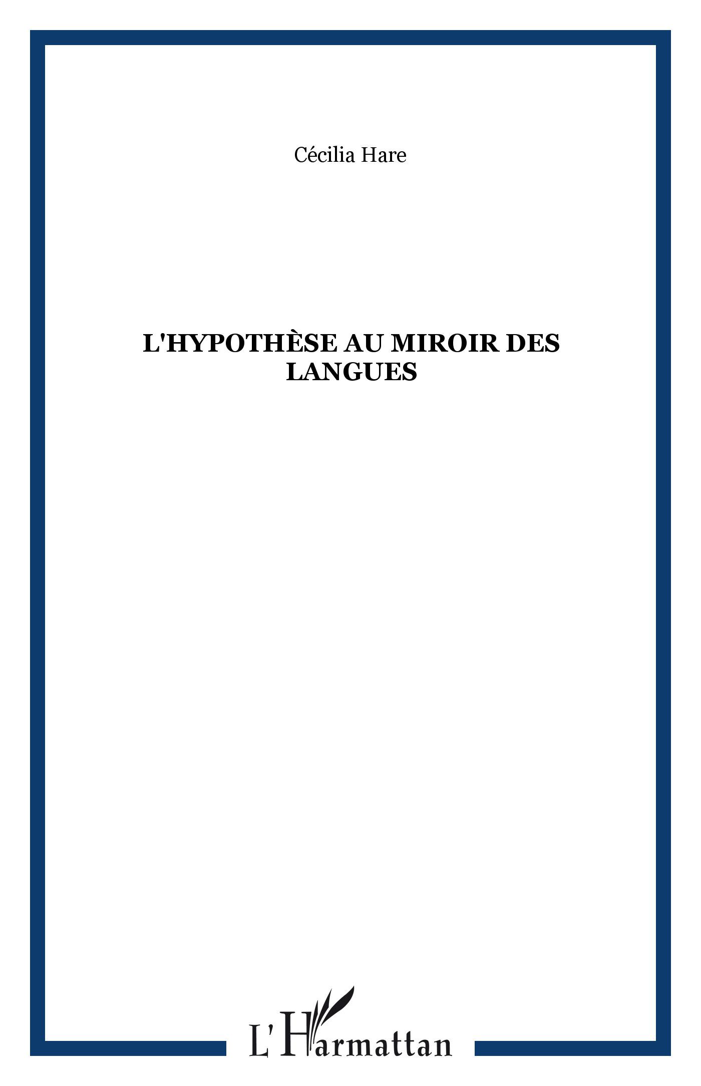L 39 hypoth se au miroir des langues c cilia hare livre for Effet miroir psychologie