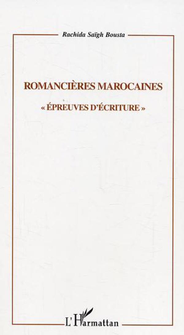 R. Saïgh Bousta, Romancières marocaines.