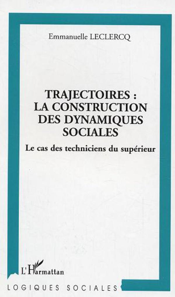 Trajectoires : la