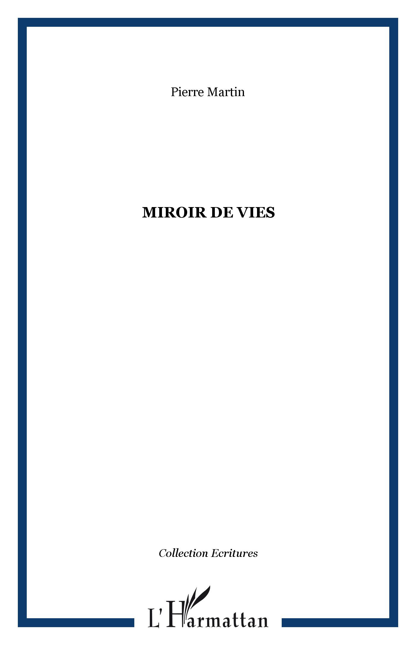 Miroir de Vies