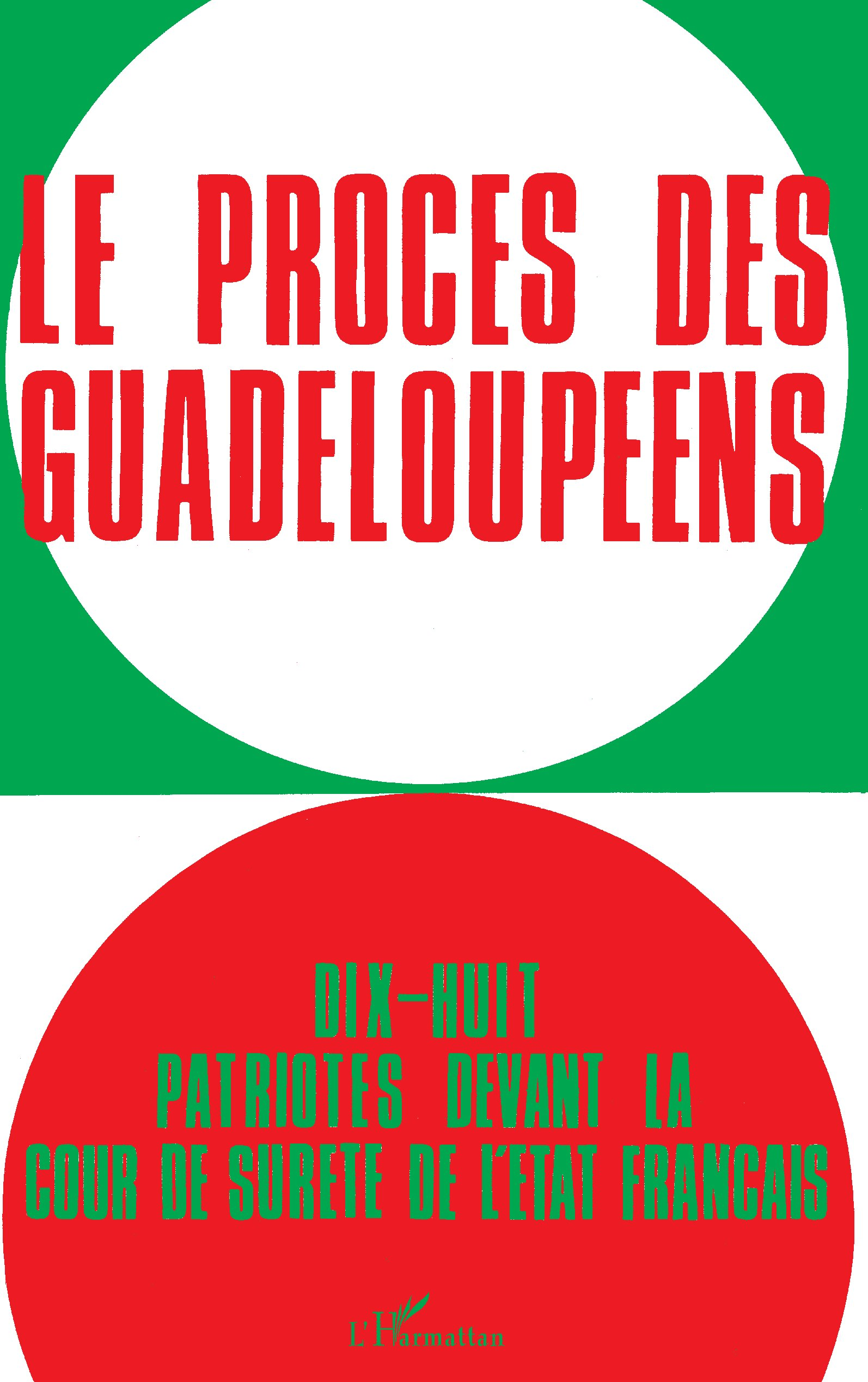 Le procès des Guadeloupéens