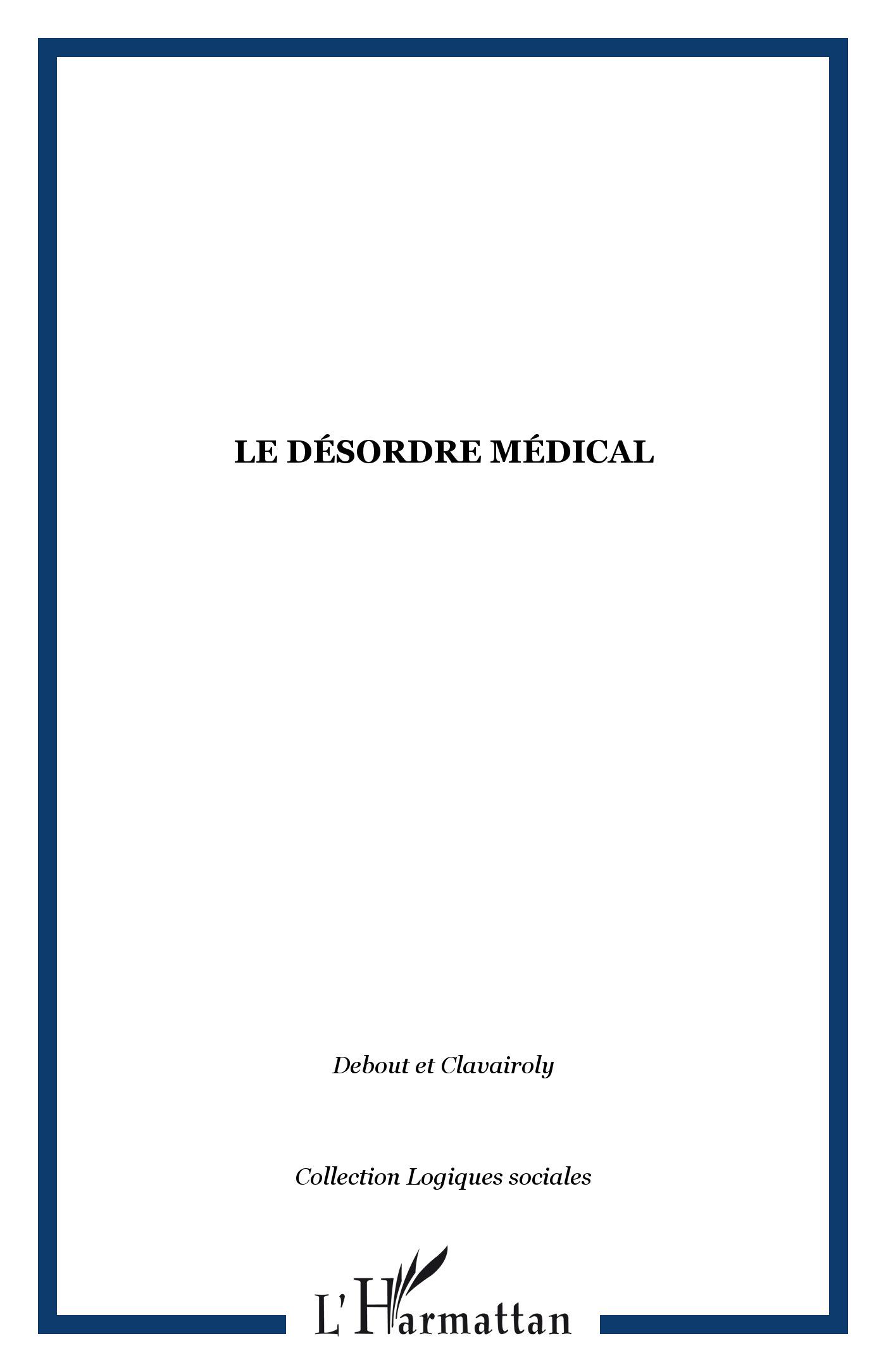 Le désordre médical