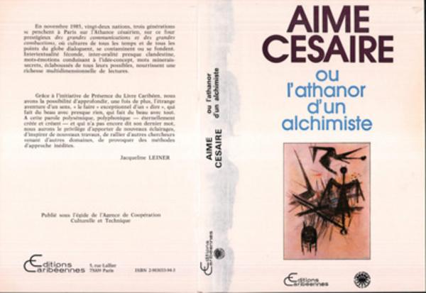 Aimé Césaire ou l'Athanor d'un alchimiste