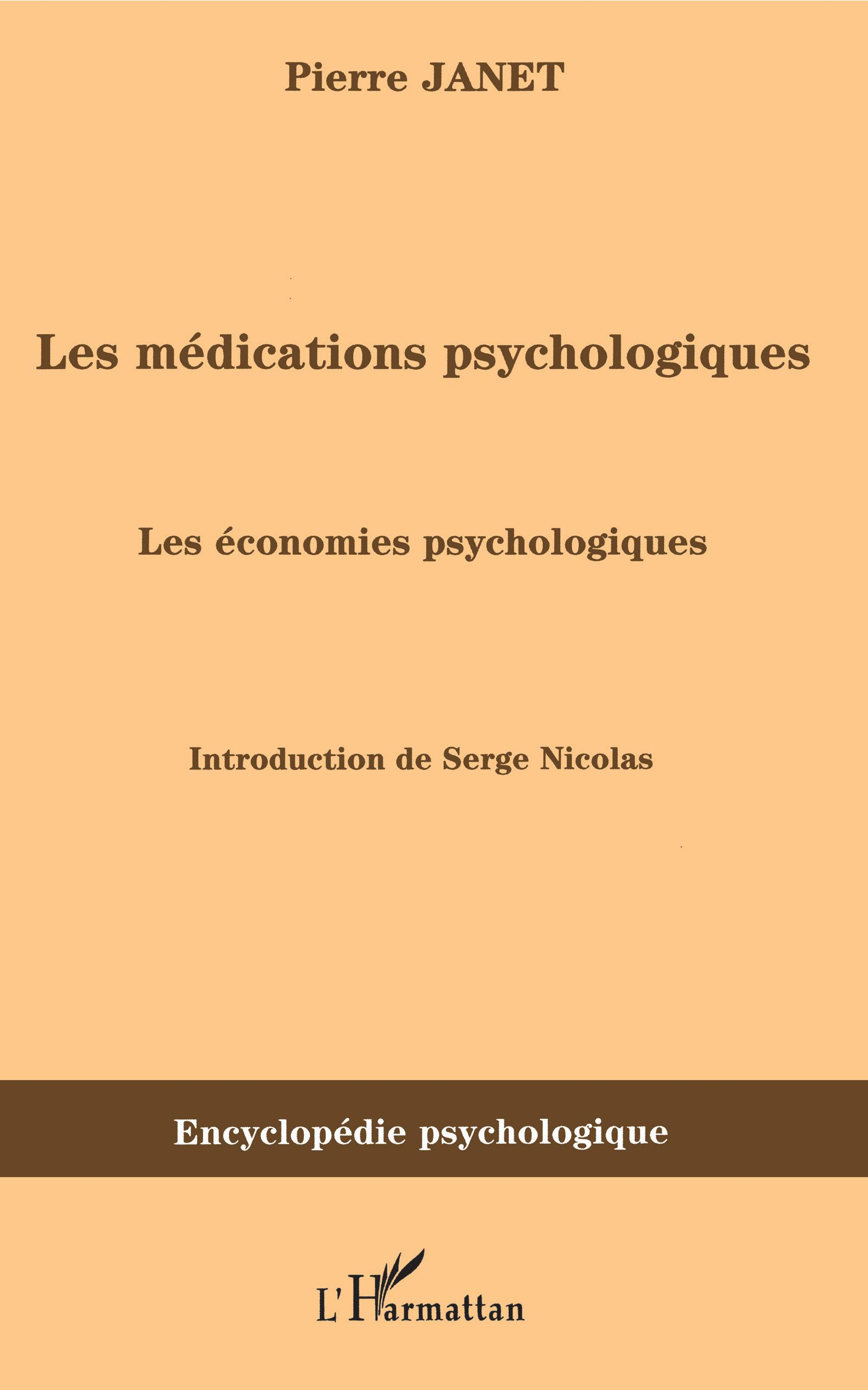 Les m dications psychologiques 1919 vol ii les for Les economes catalogue