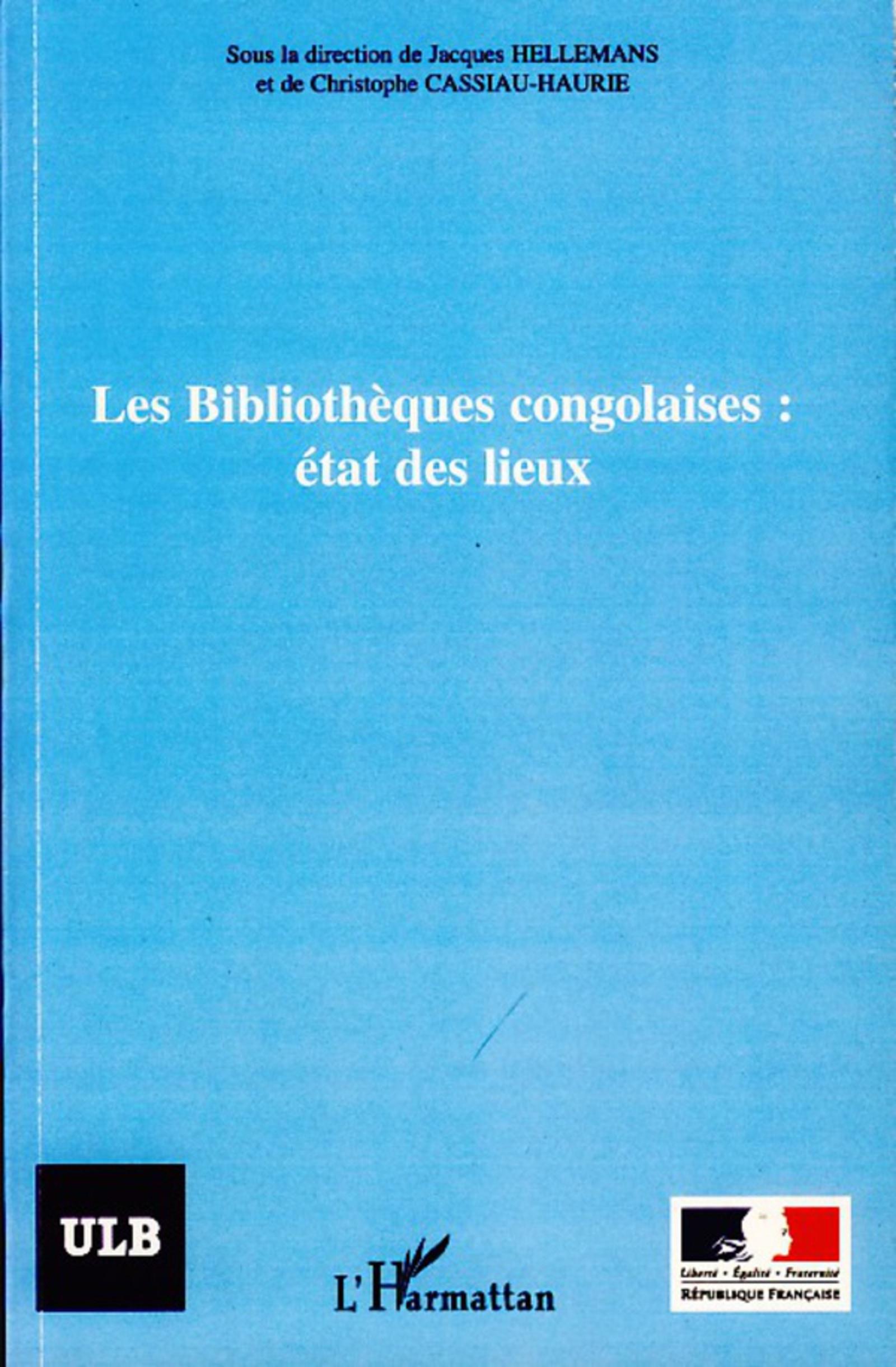 Les bibliothèques congolaises : état des lieux (French Edition)