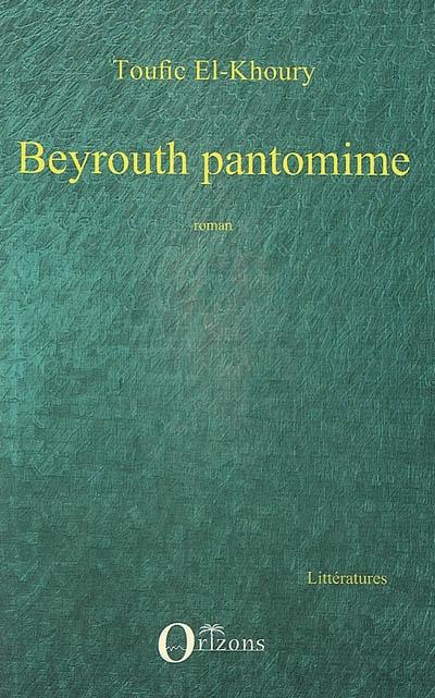 Khoury Livre Beyrouth Epub Pantomime Toufic El Ebook qn1HtwTHR