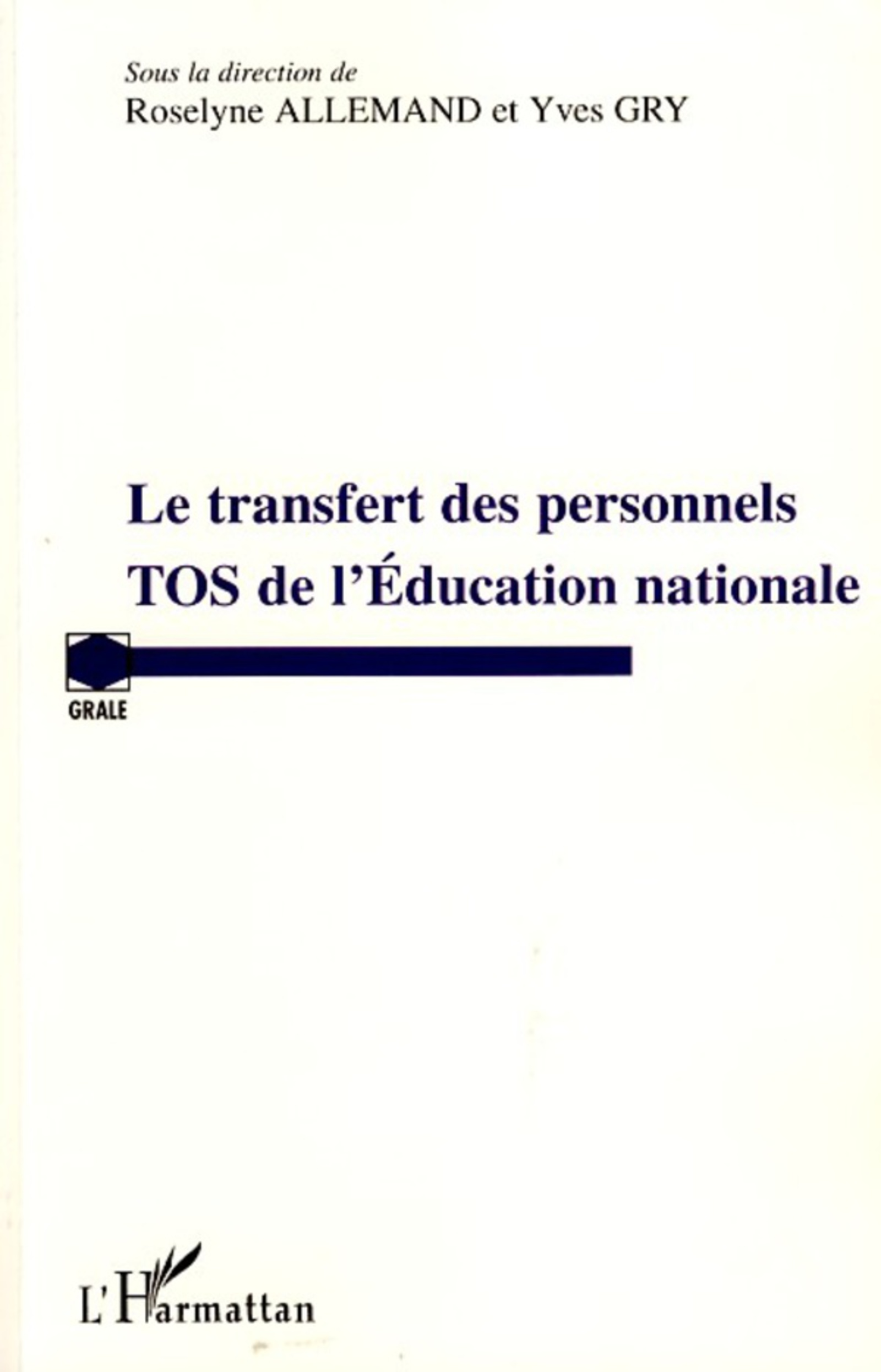 Le transfert des personnels TOS de lEducation nationale (French Edition)