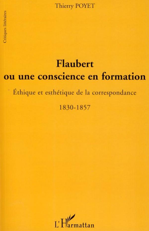 Flaubert ou une