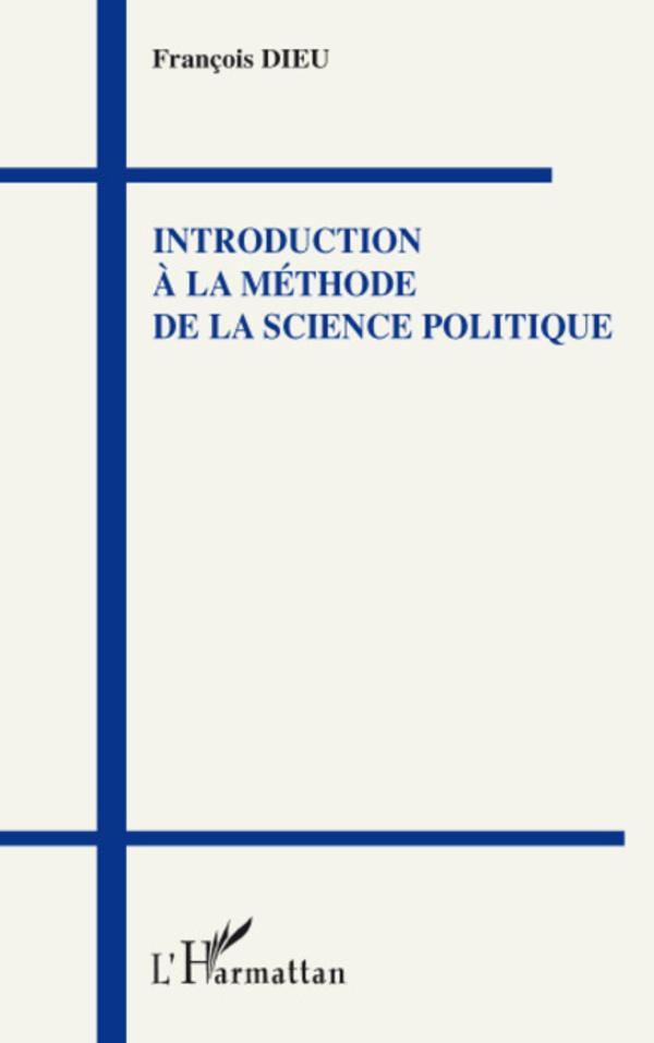 introduction  u00c0 la m u00c9thode de la science politique