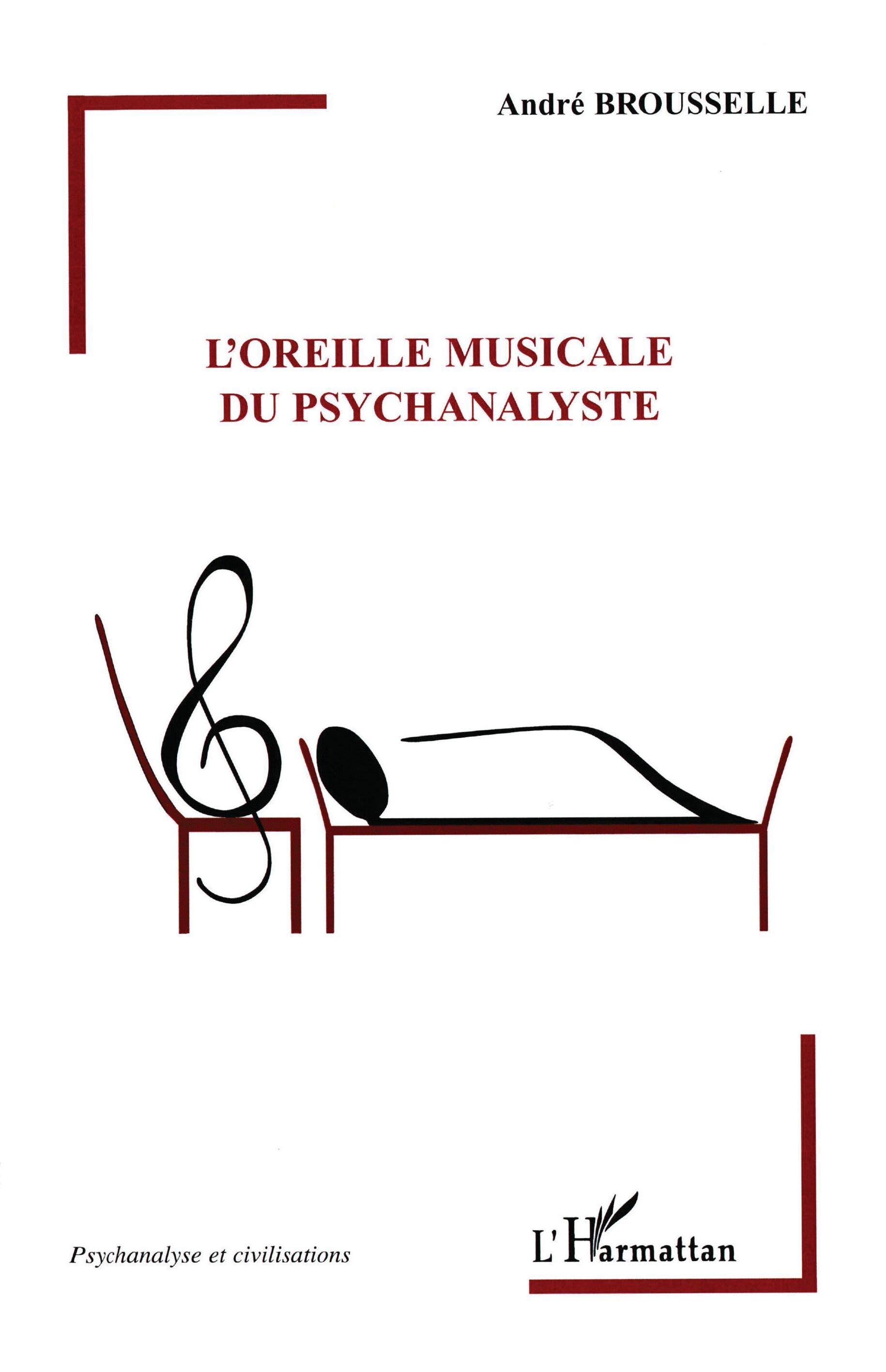 LOREILLE MUSICALE DU PSYCHANALYSTE Andre Brousselle