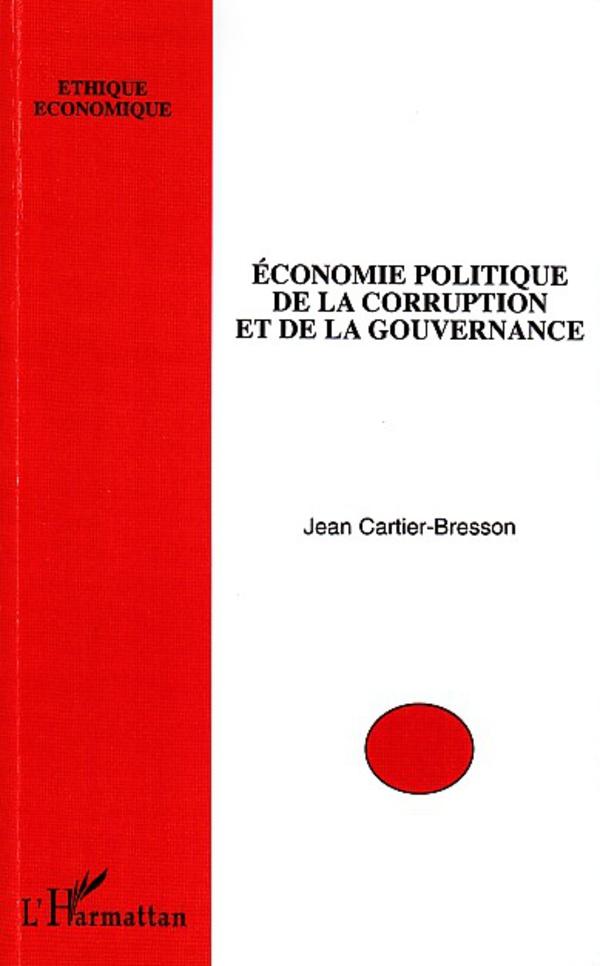 economie politique de la corruption et de la gouvernance jean cartier bresson livre ebook epub. Black Bedroom Furniture Sets. Home Design Ideas
