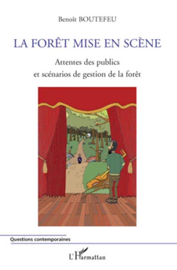 La for t mise en sc ne beno t boutefeu livre ebook epub - Office national de publication et de communication ...