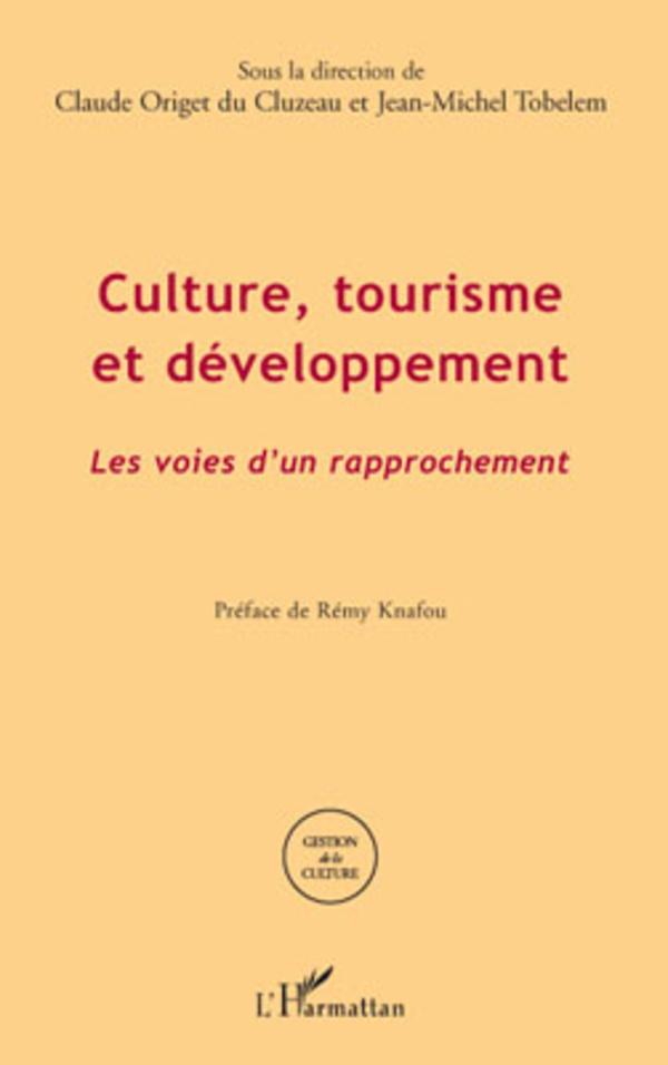 Culture, tourisme