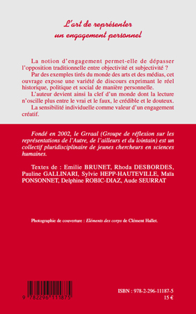 Lart de représenter un engagement personnel (Champs visuels) (French Edition)