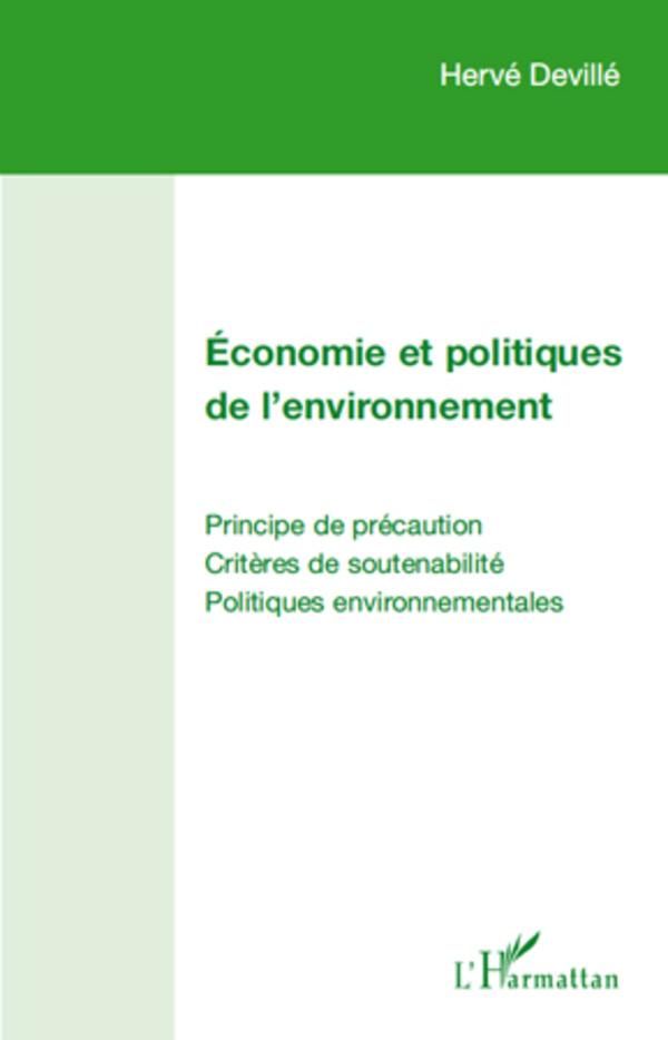 economie et politiques de l 39 environnement principe de pr caution crit res de soutenabilit. Black Bedroom Furniture Sets. Home Design Ideas