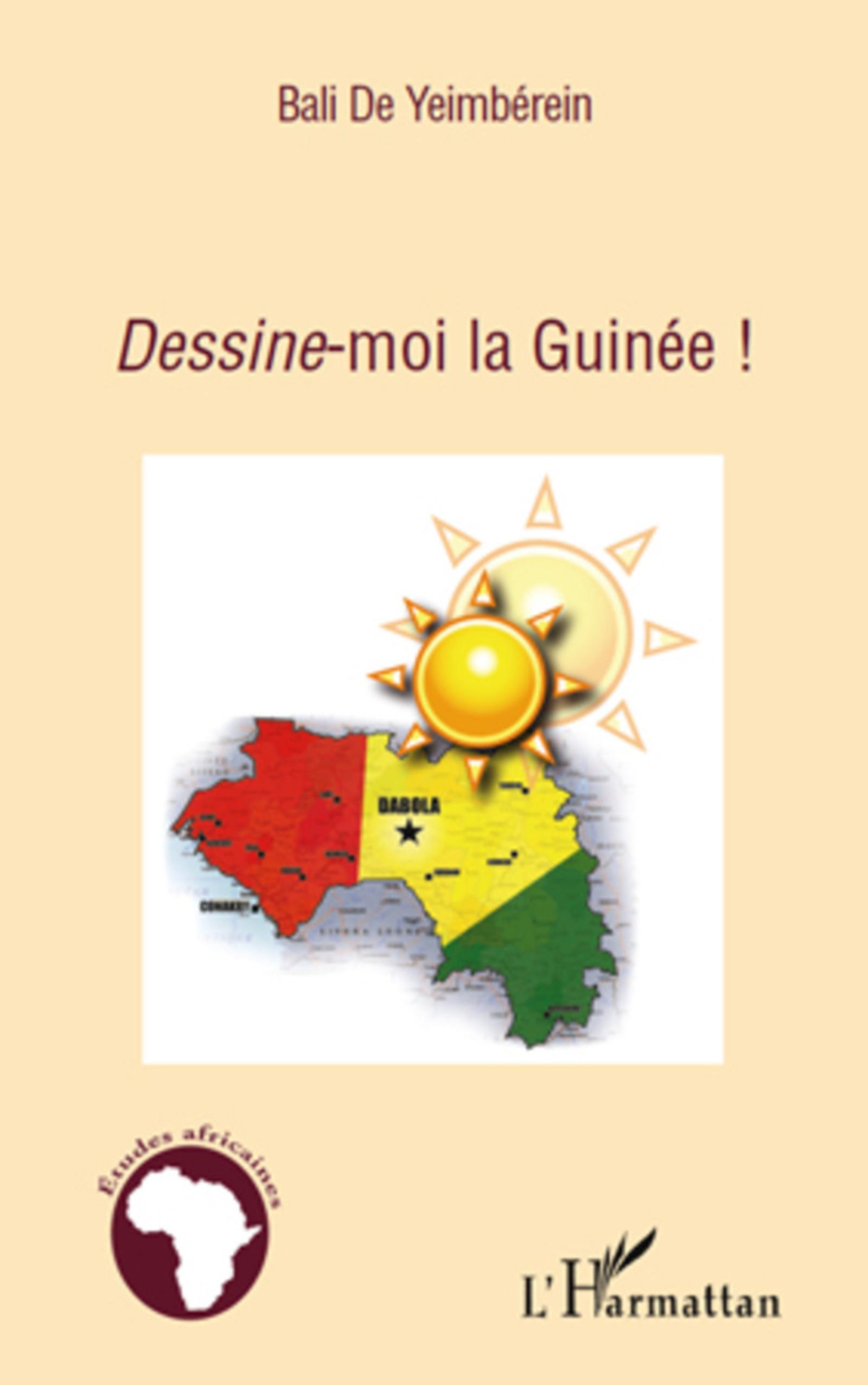 Dessine-moi la Guinée ! (Etudes africaines) (French Edition)
