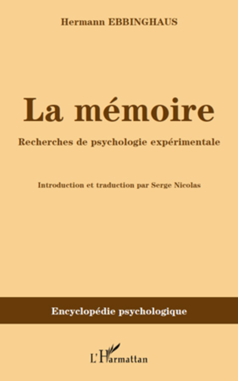 cede096a5c0 LA MÉMOIRE - Recherches de psychologie expérimentale