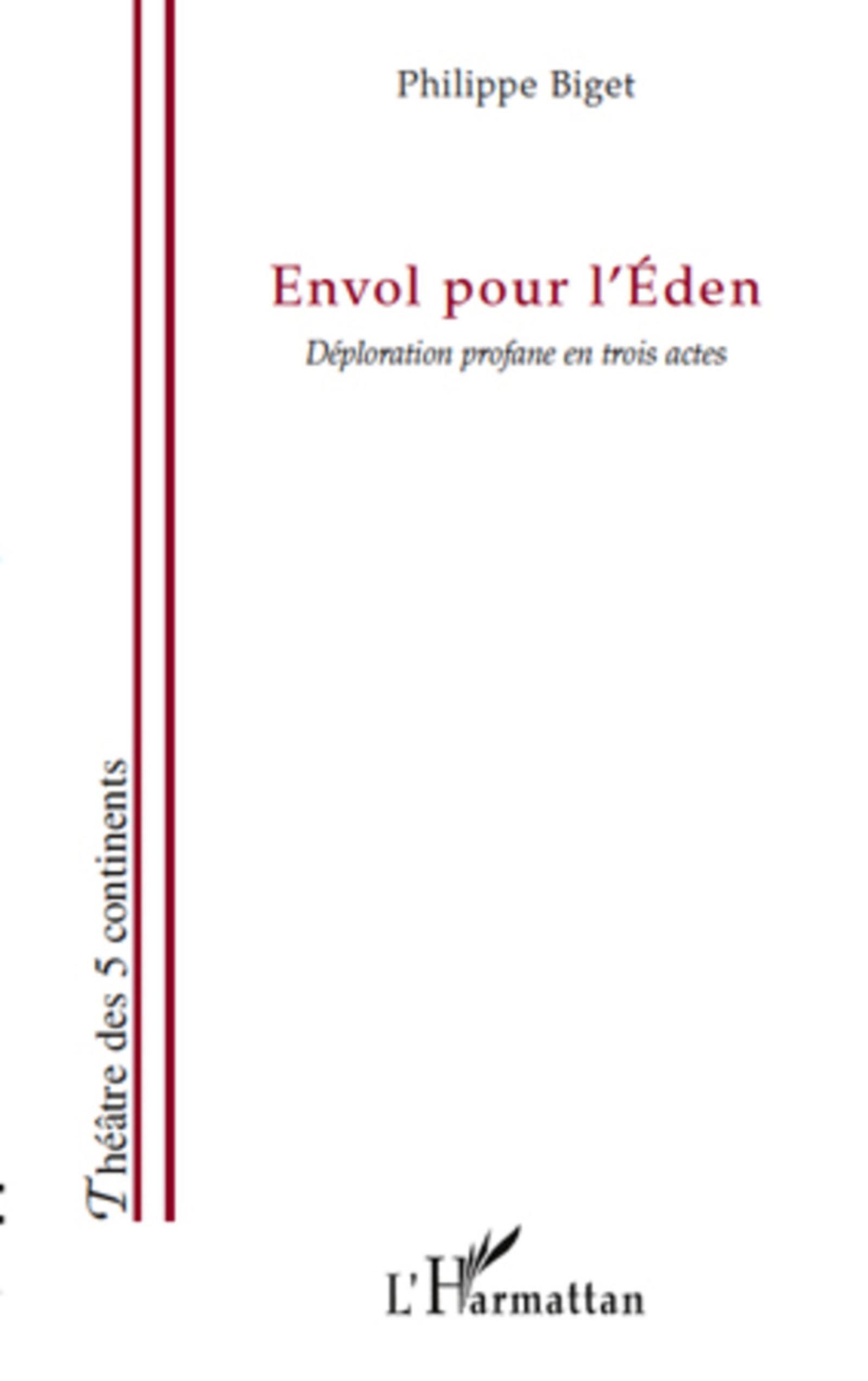Envol pour l'Eden