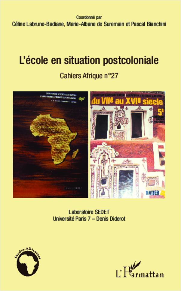 L'école en situation postcoloniale