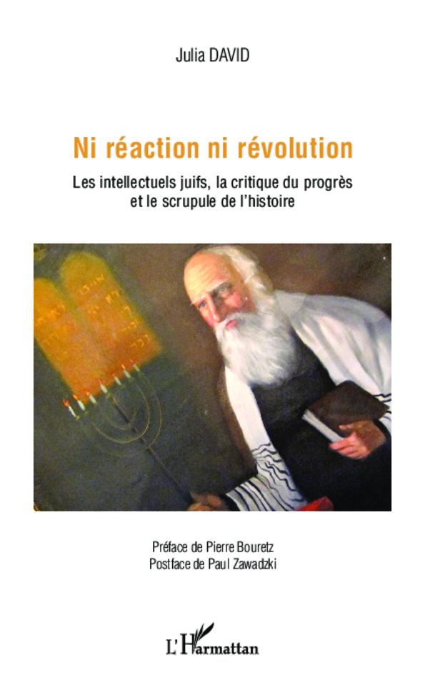 Ni Réaction Ni Révolution Les Intellectuels Juifs La Critique Du