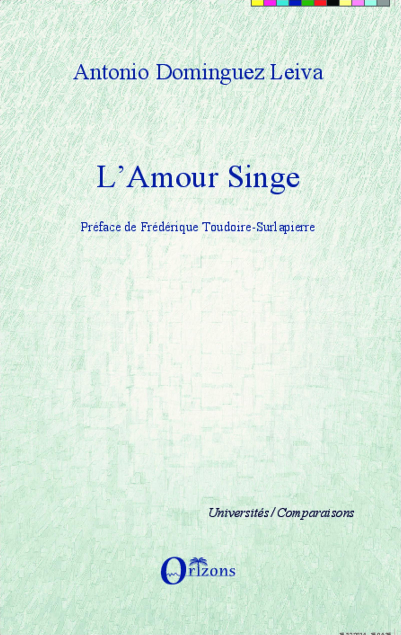 Lamour Singe Antonio Dominguez Leiva Livre Ebook Epub