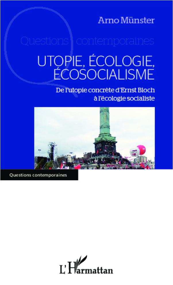 Utopie, écologie,