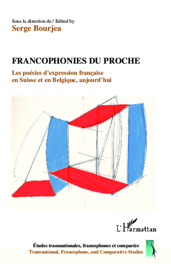 Francophonies du proche, Serge Bourjea dir., L'Harmattan, 2013