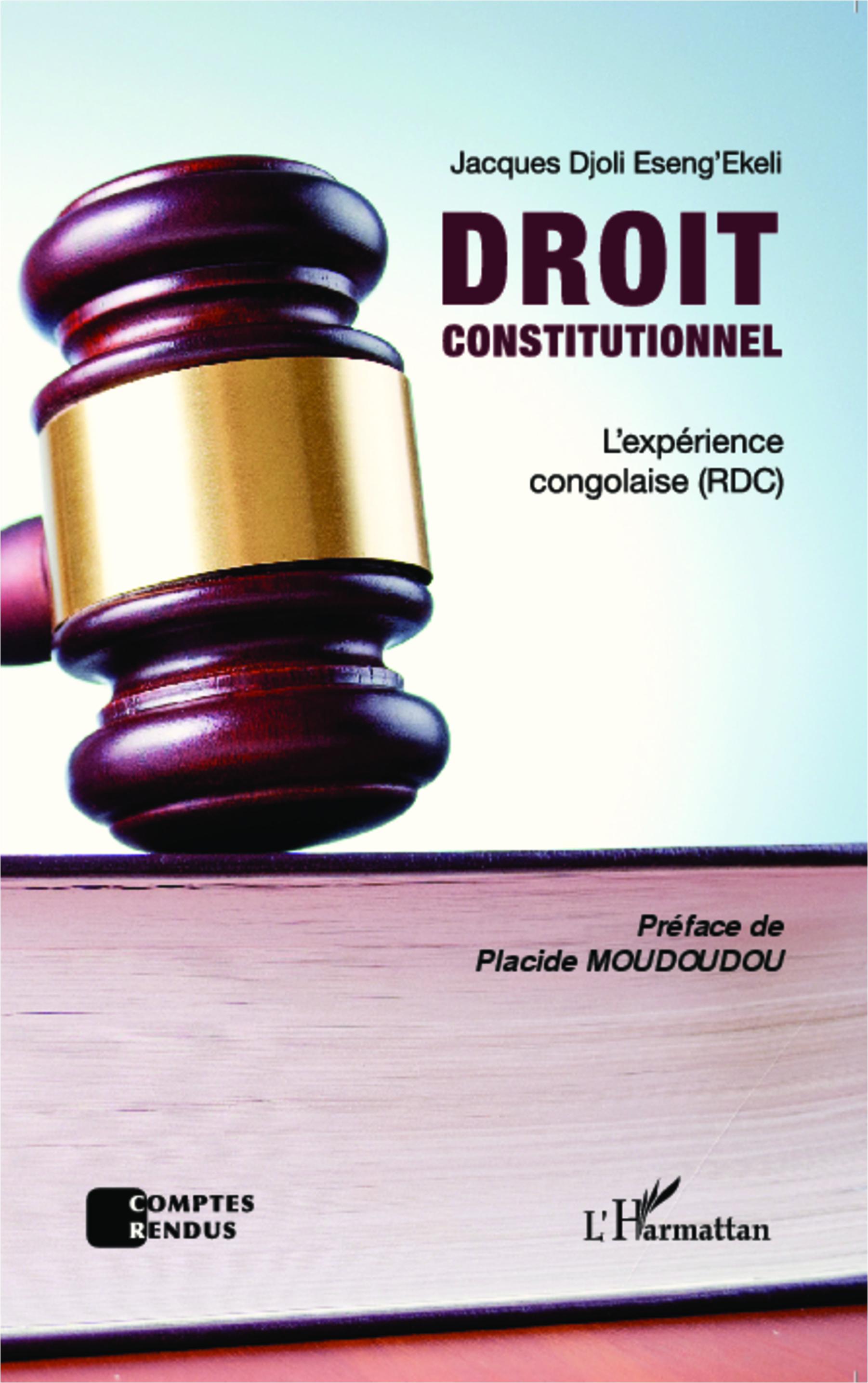 DROIT CONSTITUTIONNEL - L'expérience congolaise (RDC ...