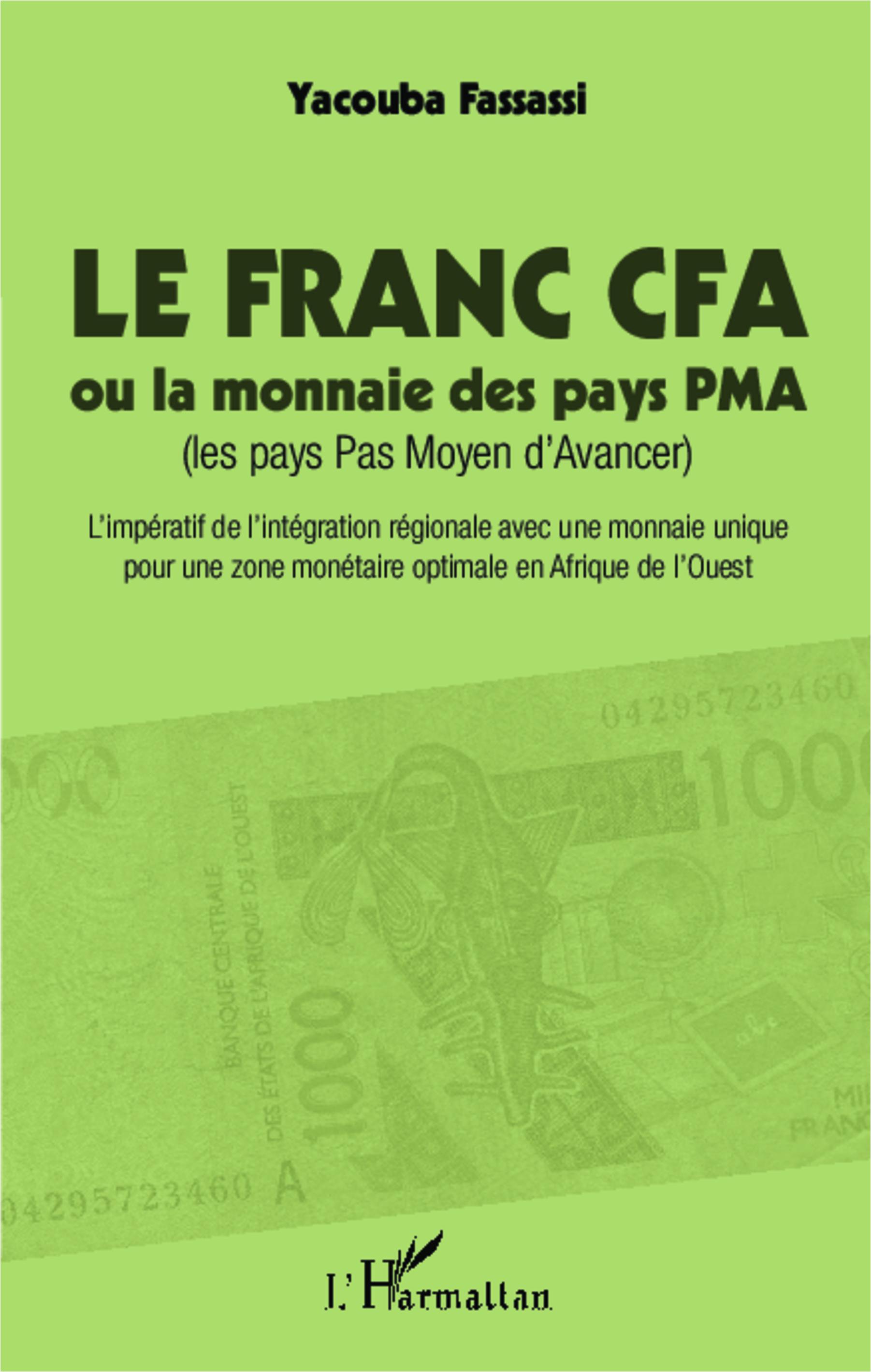 Le Franc Cfa Ou La Monnaie Des Pays Pma Les Pays Pas Moyen D