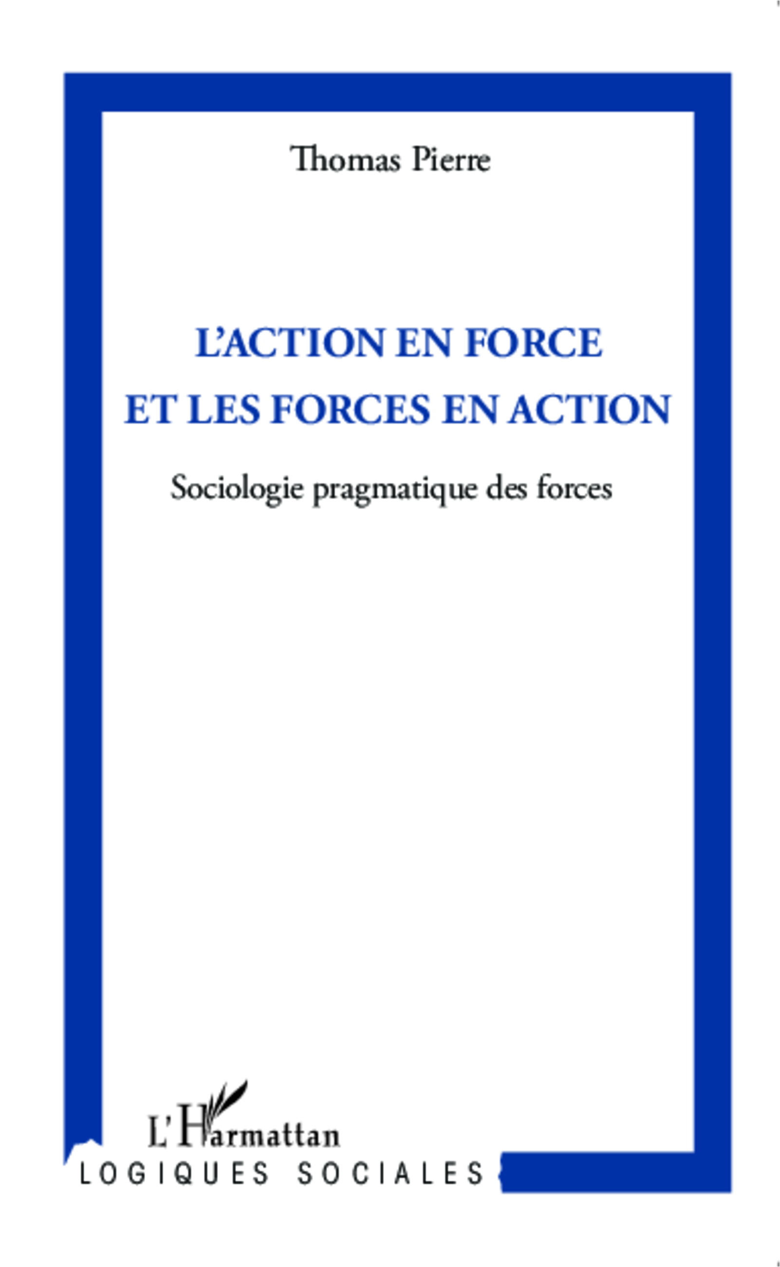 L'action en force