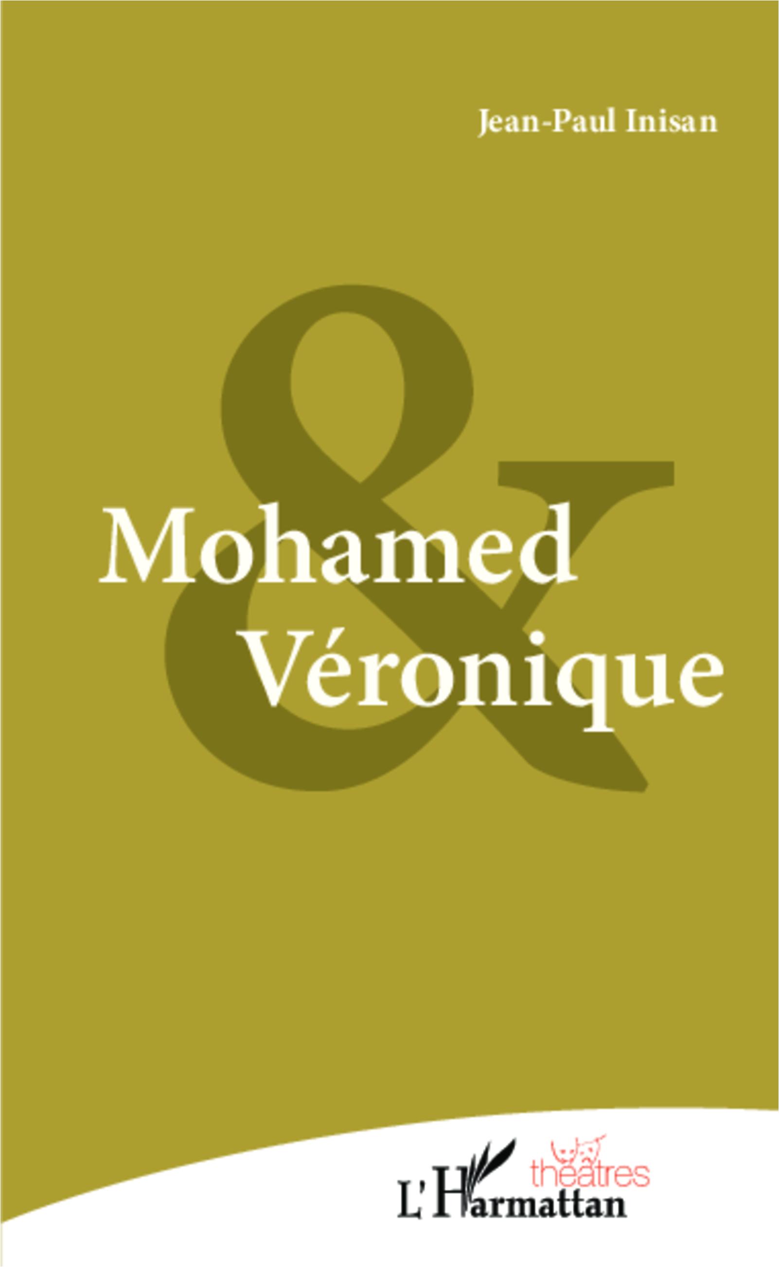 Mohamed et Veronique